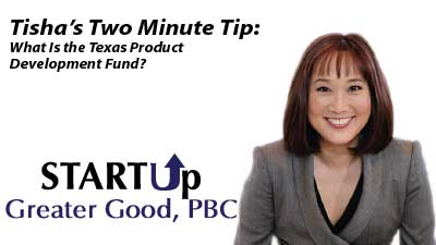 2-Minute Tip: What Is the Texas Product Development Fund?