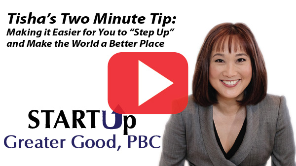 Making it Easier for You to Step Up and Make the World a Better Place